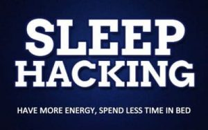 Sleep Hacking